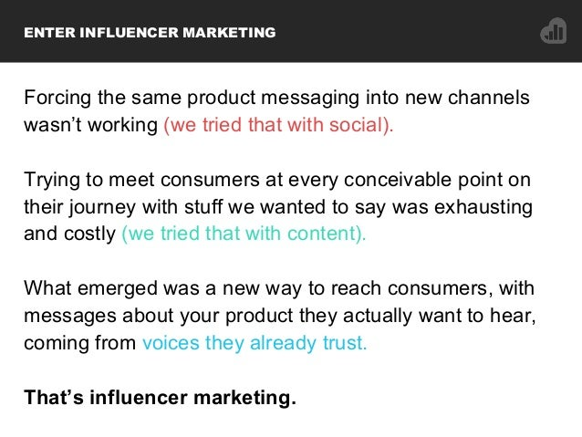 Forcing the same product messaging into new channels wasn't working (we tried that with social). Trying to meet consumers ...