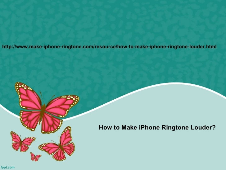 http://www.make-iphone-ringtone.com/resource/how-to-make-iphone-ringtone-louder.html                                     H...