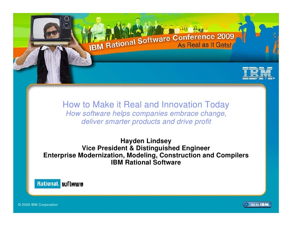 How to Make it Real and Innovation Today                          How software helps companies embrace change,            ...