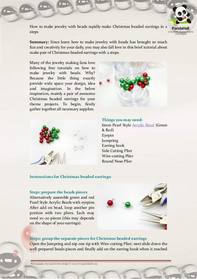 How to make jewelry with beads rapidly-make Christmas beaded earrings in 2stepsSummary: Since learn how to make jewelry wi...