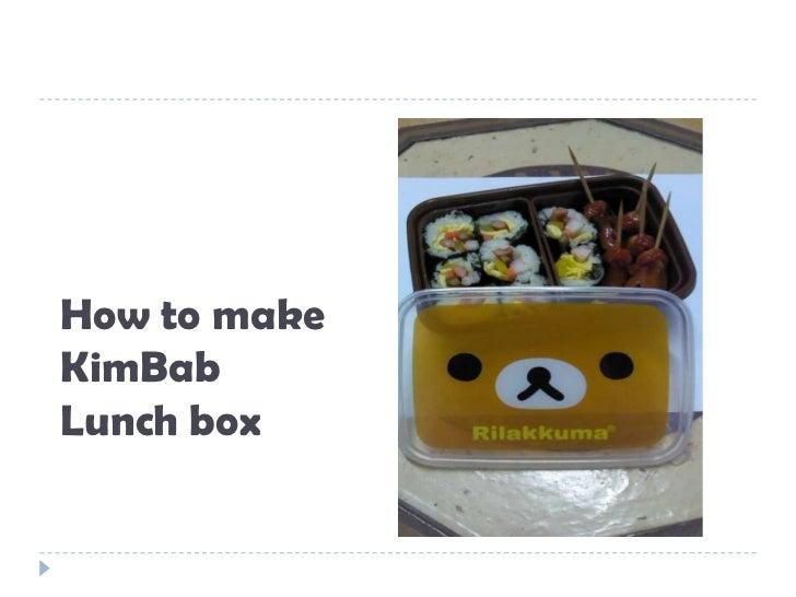 How to makeKimBabLunch box