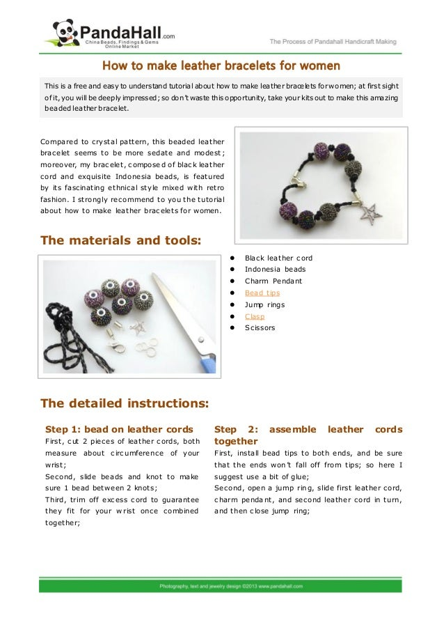 How to make leather bracelets for women This is a free and easy to understand tutorial about how to make leather bracelets...