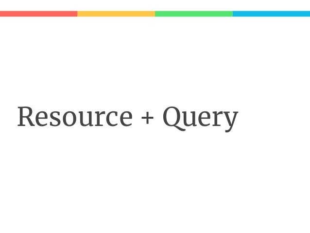 Lay Ar it re Resource meets Query: trait FooResource { def get(id: ID): Query[Foo] } ● Resource の api call のタイミングとクエリ実 行は切...