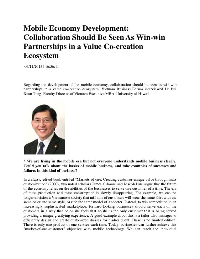 Mobile Economy Development: Collaboration Should Be Seen As Win-win Partnerships in a Value Co-creation Ecosystem 06/11/20...