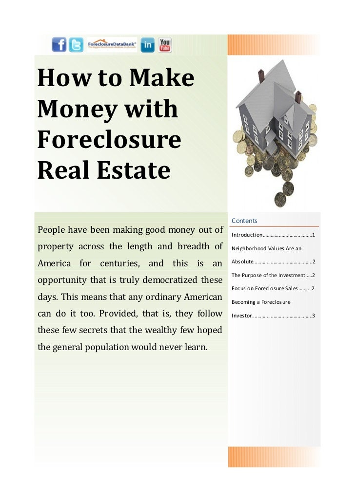 How to MakeMoney withForeclosureReal Estate                                                ContentsPeople have been making...