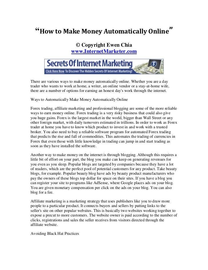 """How to Make Money Automatically Online""                          © Copyright Ewen Chia                         www.Intern..."