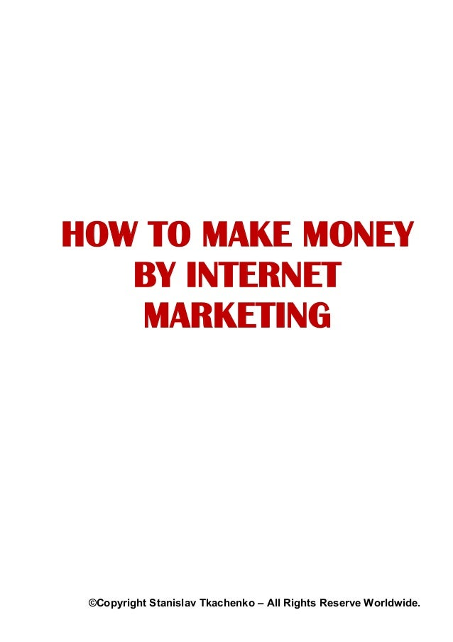 internet marketing and make money