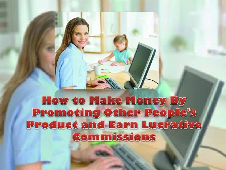 …it is not compulsory for youto sell your own product orservice.You can always sell otherpeoples products or services.It i...