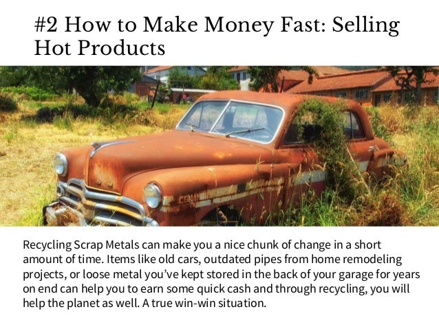 how to make money fast amount of money