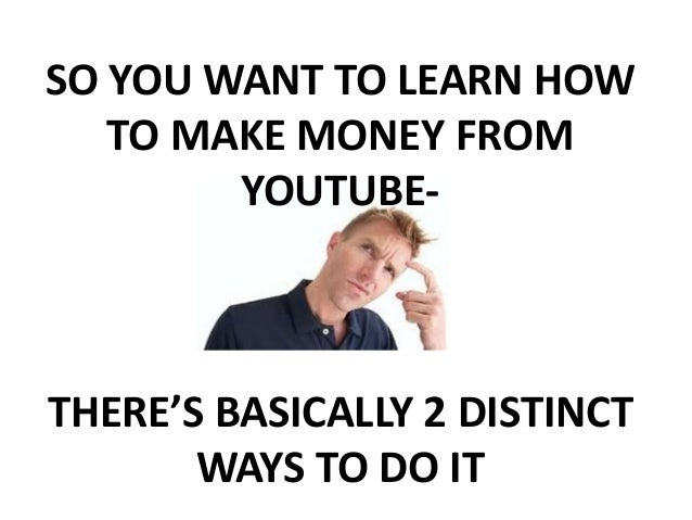 how to earn money easy how to make money off youtube the easy way to youtube money 1067