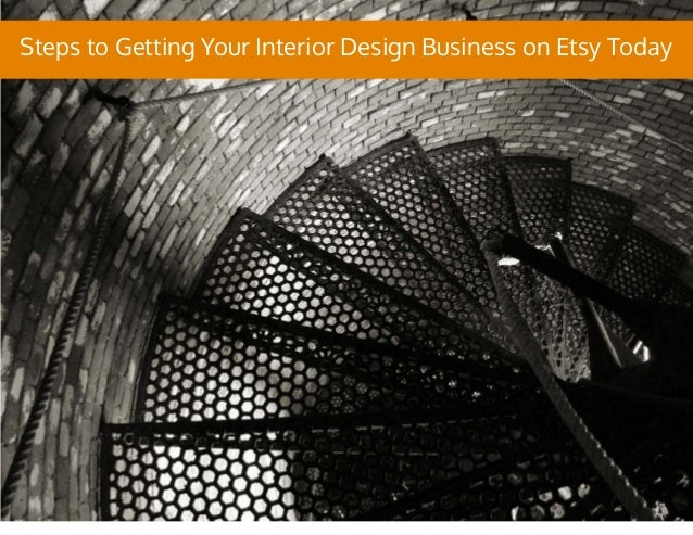 Steps to Getting Your Interior Design Business on Etsy Today