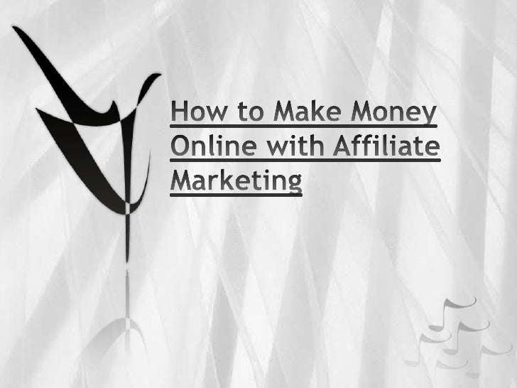 How to Make Money Online with Affiliate Marketing<br />