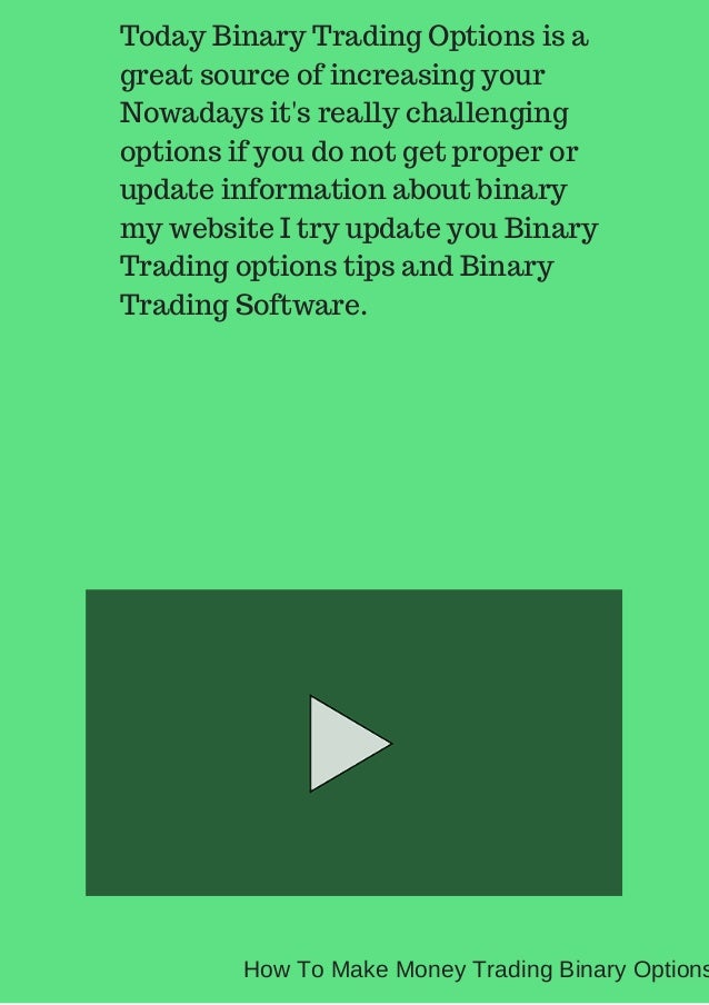 How to make real money with binary options