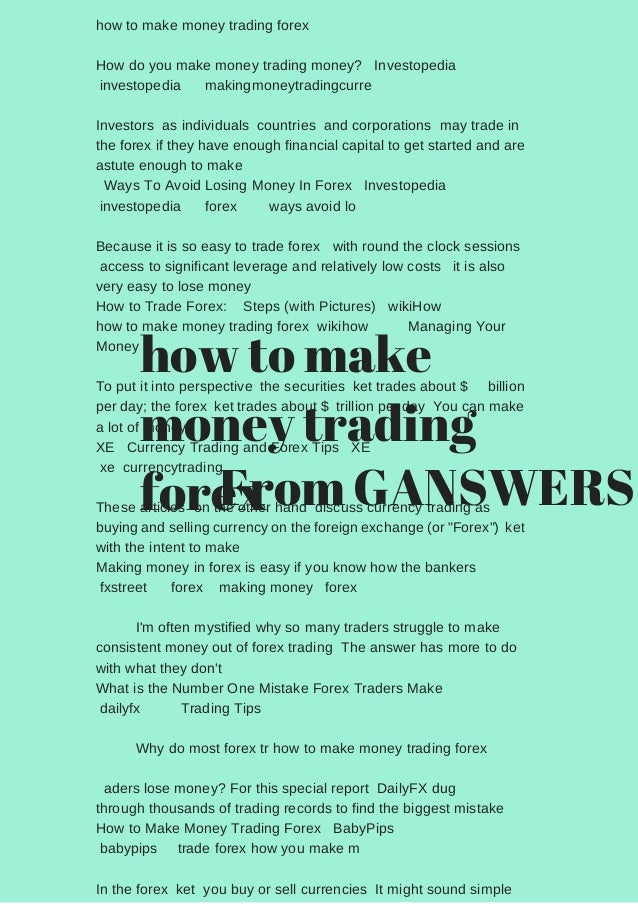 How To Make Money Trading Forex Do You
