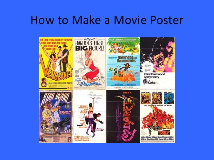 how-to-make-a-movie-poster-1-728.jpg?cb=1274158562