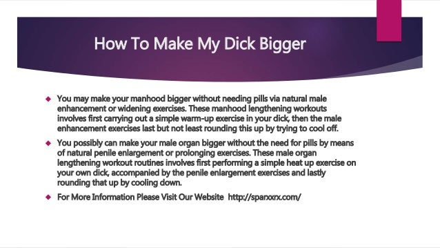 How To Make Dick Bigger