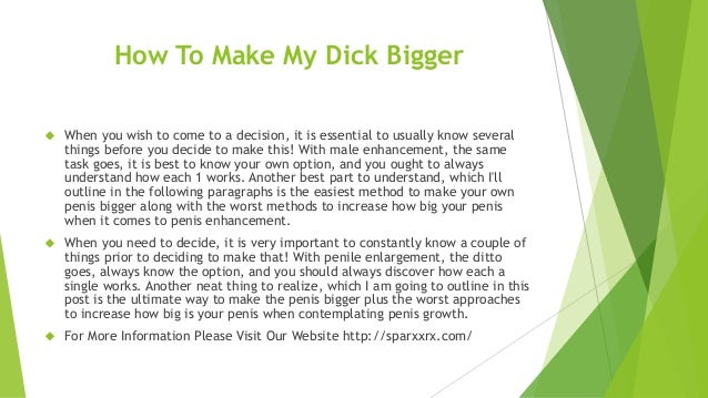 How do you get your dick bigger