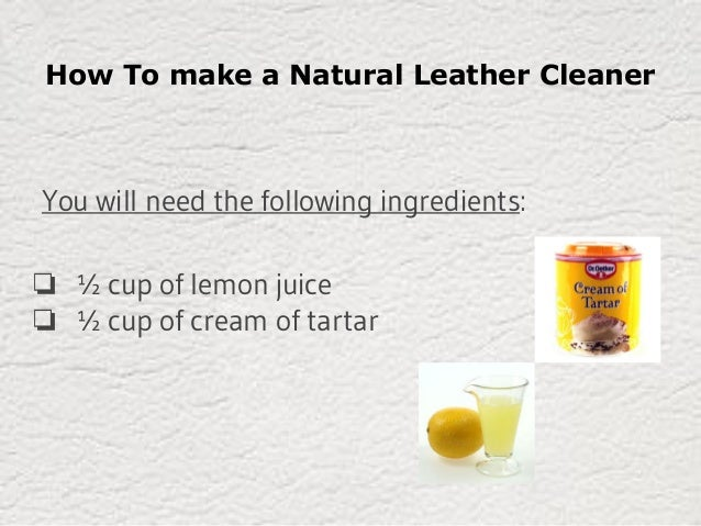 How To Make Natural Leather Cleaner And Conditioner