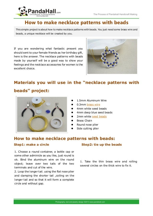 How to make necklace patterns with beadsIf you are wondering what fantastic present youshould sent to your female friends ...