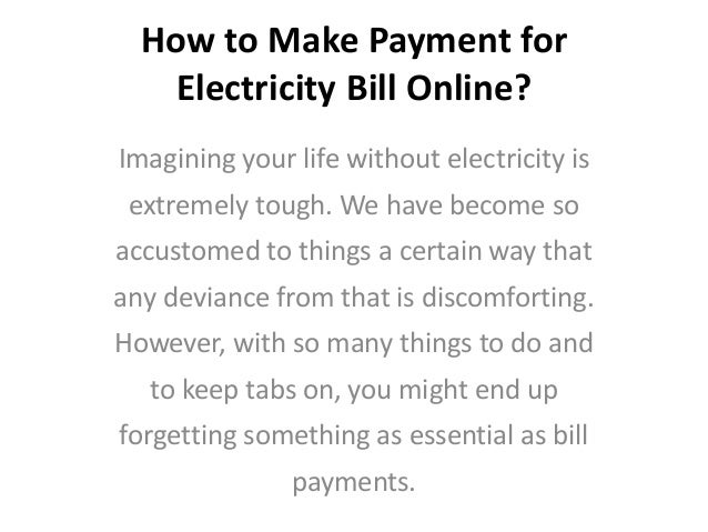 How to make payment for electricity bill online