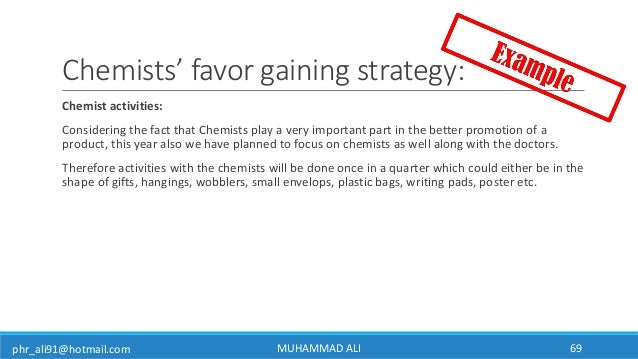 phr_ali91@hotmail.com Chemists' favor gaining strategy: Chemist activities: Considering the fact that Chemists play a very...