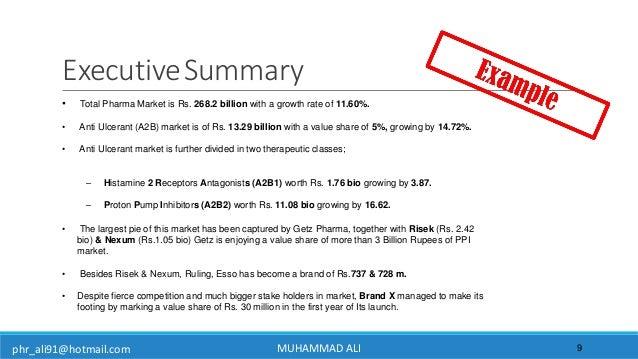 phr_ali91@hotmail.com ExecutiveSummary 9 • Total Pharma Market is Rs. 268.2 billion with a growth rate of 11.60%. • Anti U...