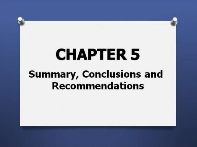 How To Make Research Paper Chapter 5 Summary Consclusion And Recomm
