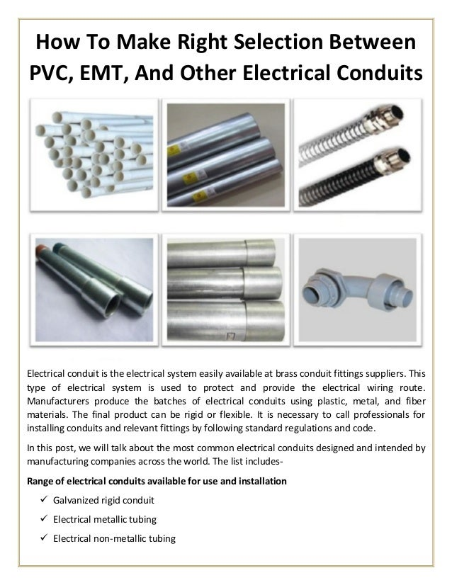 How to make right selection between pvc, emt, and other ... Wiring With Pvc Conduit on feeding wire conduit wiring, galvanized conduit wiring, pvc tubing wiring, copper conduit wiring, bx conduit wiring, plastic conduit wiring,