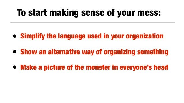 Abby Covert – How to make sense of any mess