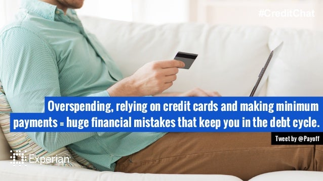 Overspending, relying on credit cards and making minimum payments = huge financial mistakes that keep you in the debt cycl...