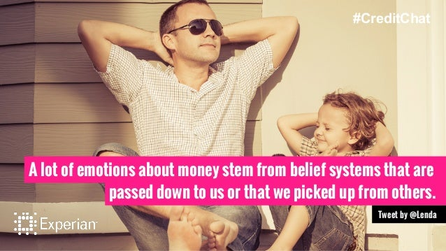 A lot of emotions about money stem from belief systems that are passed down to us or that we picked up from others. Tweet ...
