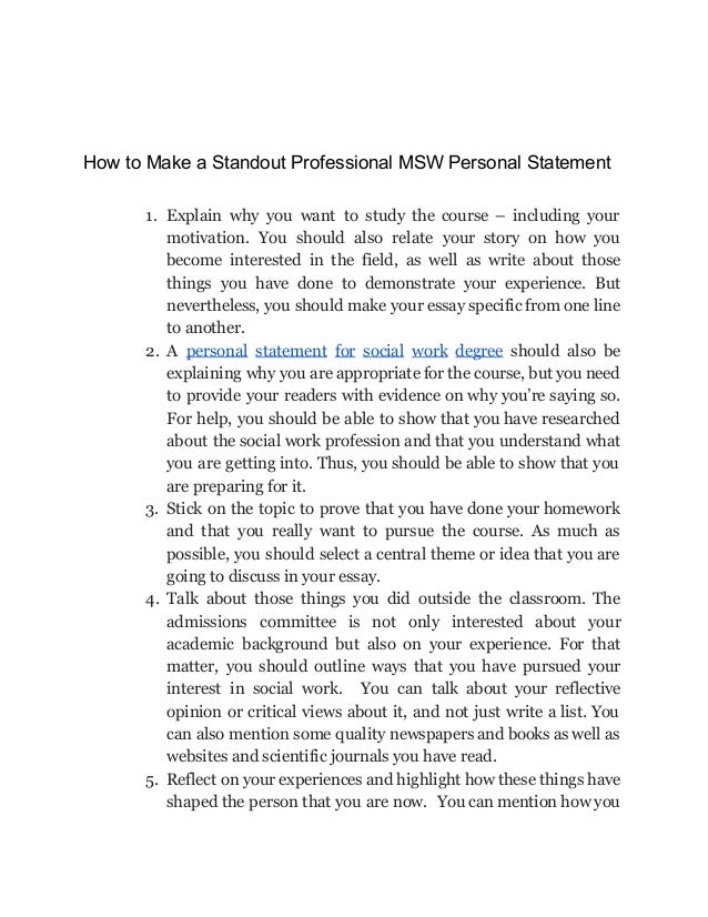 social work personal statement university Social work personal statement basics according to university campus suffolk social work admissions tutor martin fookes, talking about your personality should not be the dominant feature of your personal statement.