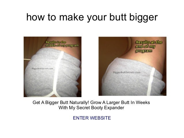 Does sex make your booty bigger