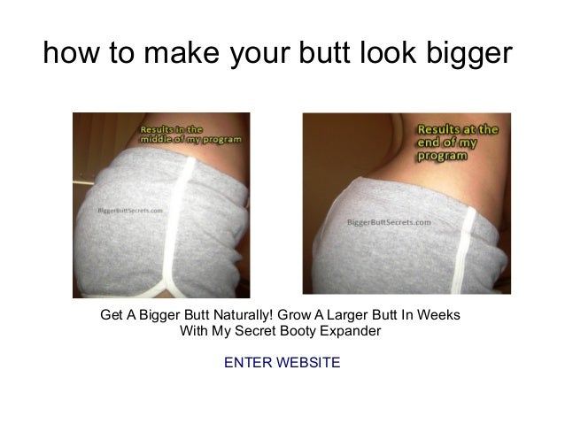 How To Make A Butt 65