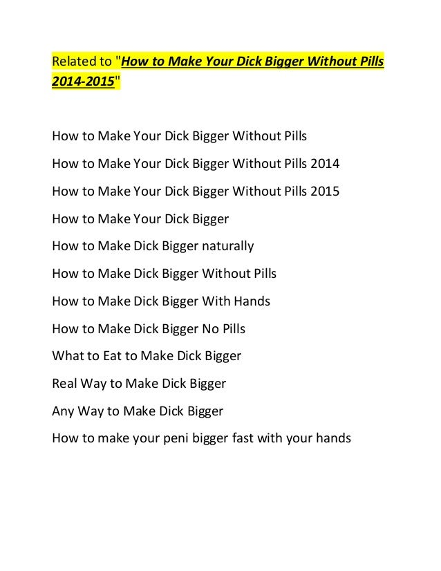 How to make your dick grow bigger