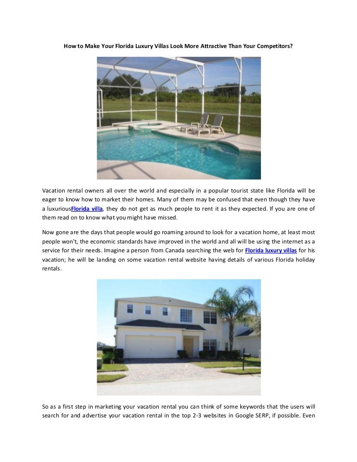How to Make Your Florida Luxury Villas Look More Attractive Than Your Competitors?Vacation rental owners all over the worl...