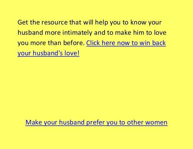 How Can I Win Back My Husband