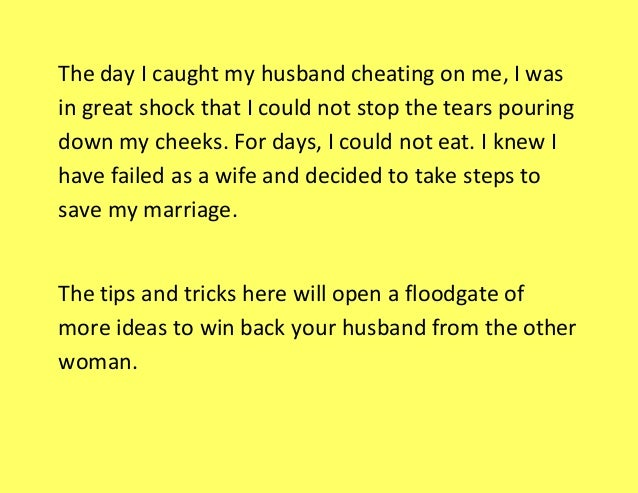 How To Make Your Husband To Leave The Other Woman He Is Secretly Dati