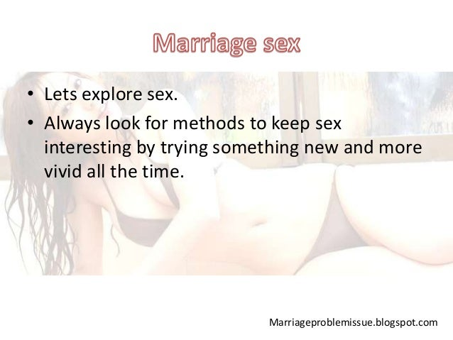 Keeping sex exciting in marriage