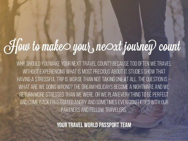 How to Make Your Next Journey Count Slide 2