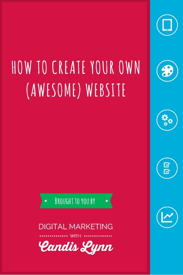 How to create your own website Start my own website