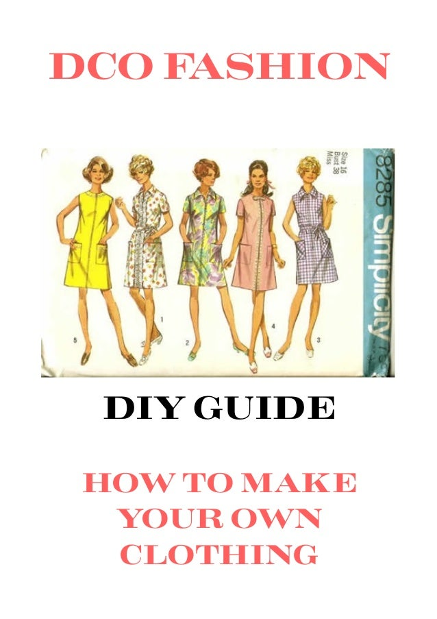 How To Make Your Own Fashion Clothes