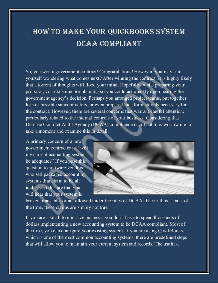 How to Make Your QuickBooks System                         DCAA CompliantSo, you won a government contract! Congratulation...