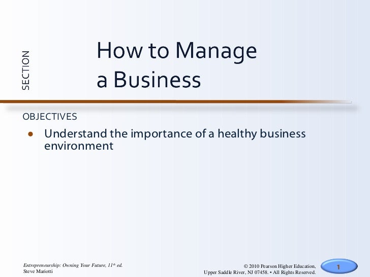 <ul><li>Understand the importance of a healthy business environment </li></ul>