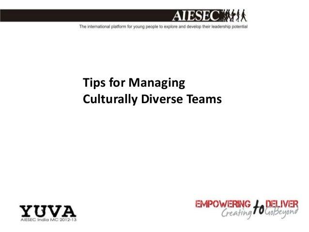 Tips for ManagingCulturally Diverse Teams