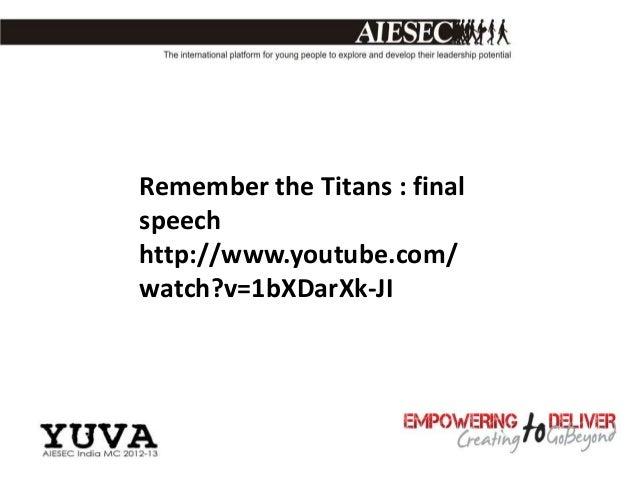 Remember the Titans : finalspeechhttp://www.youtube.com/watch?v=1bXDarXk-JI