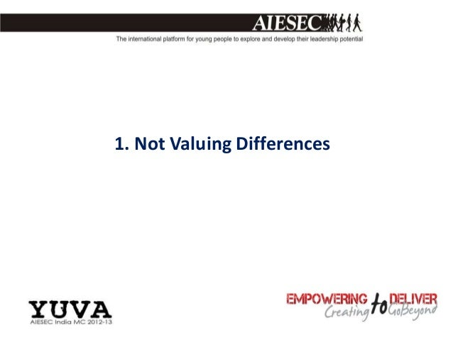 1. Not Valuing Differences