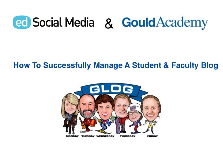 &How To Successfully Manage A Student & Faculty Blog