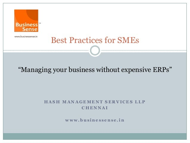 """Best Practices for SMEs""""Managing your business without expensive ERPs""""       HASH MANAGEMENT SERVICES LLP                 ..."""