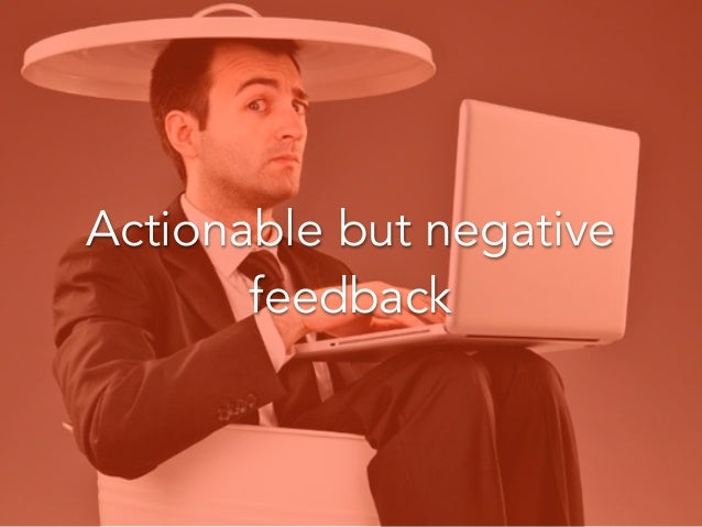 Don't get emotional about negative feedback. It's Okay!